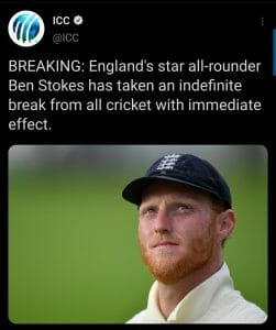 इंग्लिश क्रिकेट खिलाड़ी बेन स्टोक्स ने लिया क्रिकेट से अनिश्चितकालीन ब्रेक